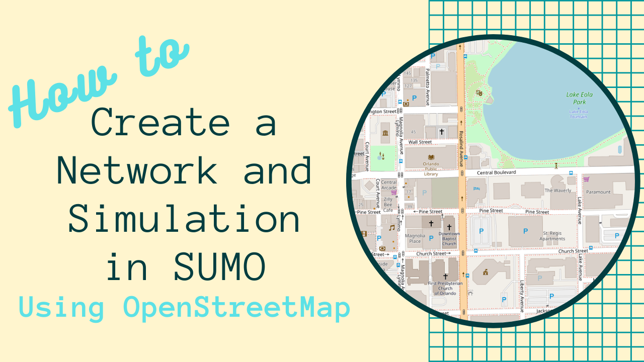 How to Create a Network and Simulation in SUMO Using OpenStreetMap